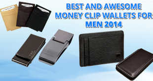 Best and awesome money clip wallets for men 2014