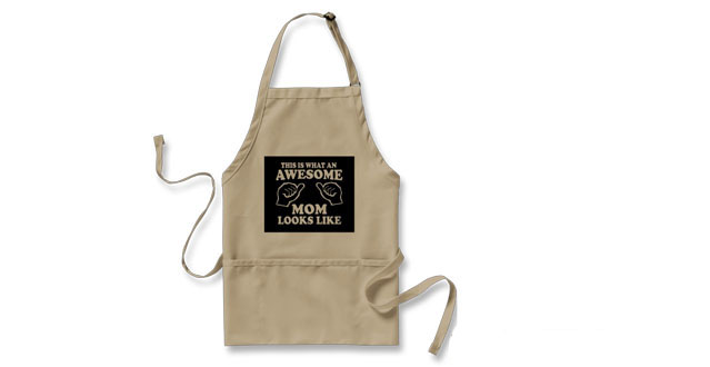 11-This Is What An Awesome Mom Looks Like Apron