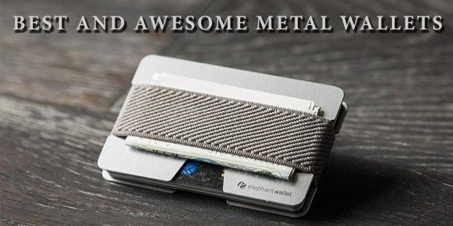 Awesome And Best Metal Wallet For Men Updated 2019