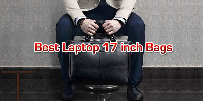 Best and cheap 17-inch laptop bags