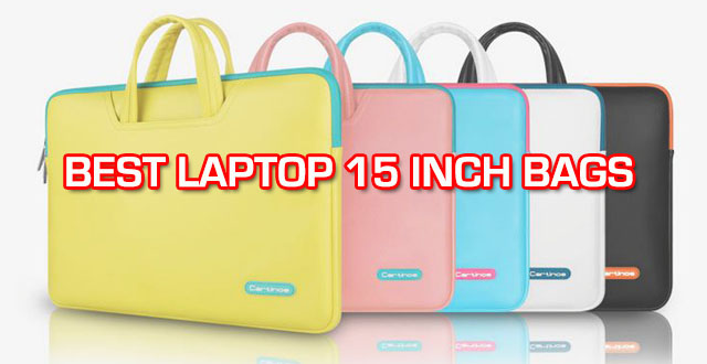 Best laptop 15 inch bags