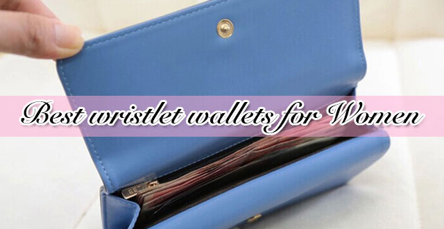 758981bcf2e Top 12 Best Wristlet Wallets For Women [Updated 2019] - The New Wallet
