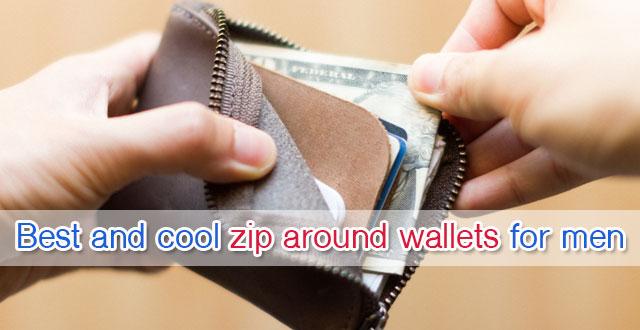 Best and cool zip around wallets for men