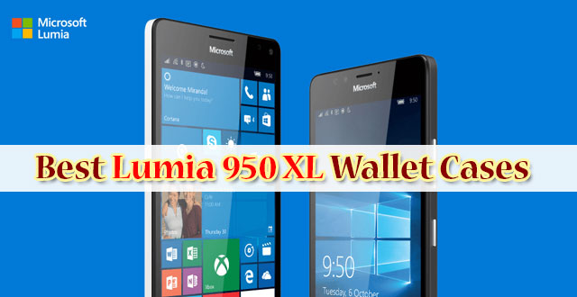 best lumia 950 xl wallet cases
