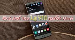 BEST AND NICE LG V10 WALLET CASES