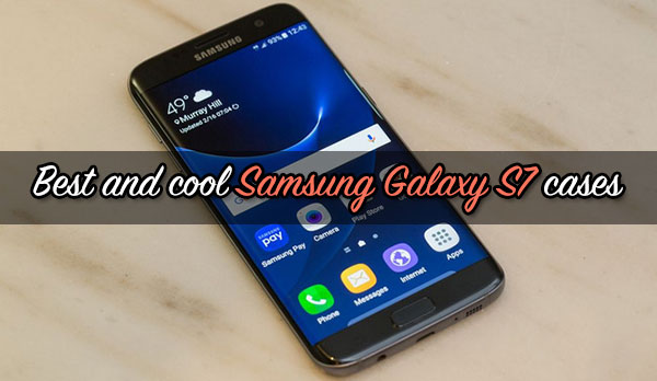 Best-and-cool-Samsung-Galaxy-S7-cases
