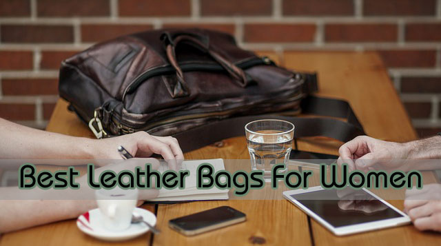 Best-And-Wonderful-Leather-Bags-For-Women
